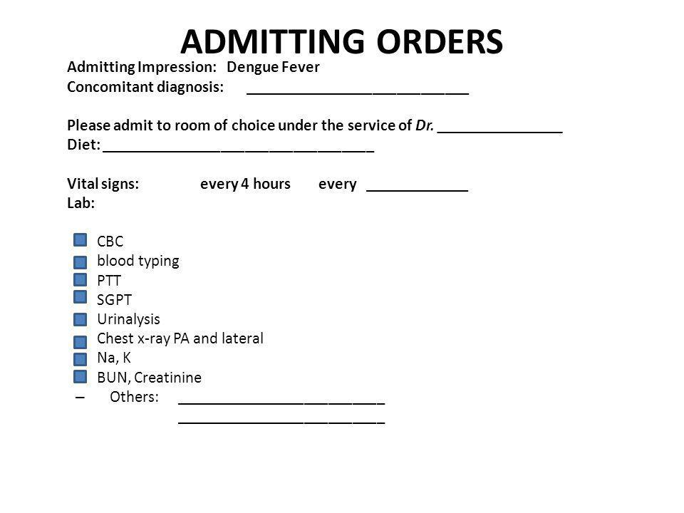 ADMITTING ORDERS Concomitant diagnosis: ____________________________