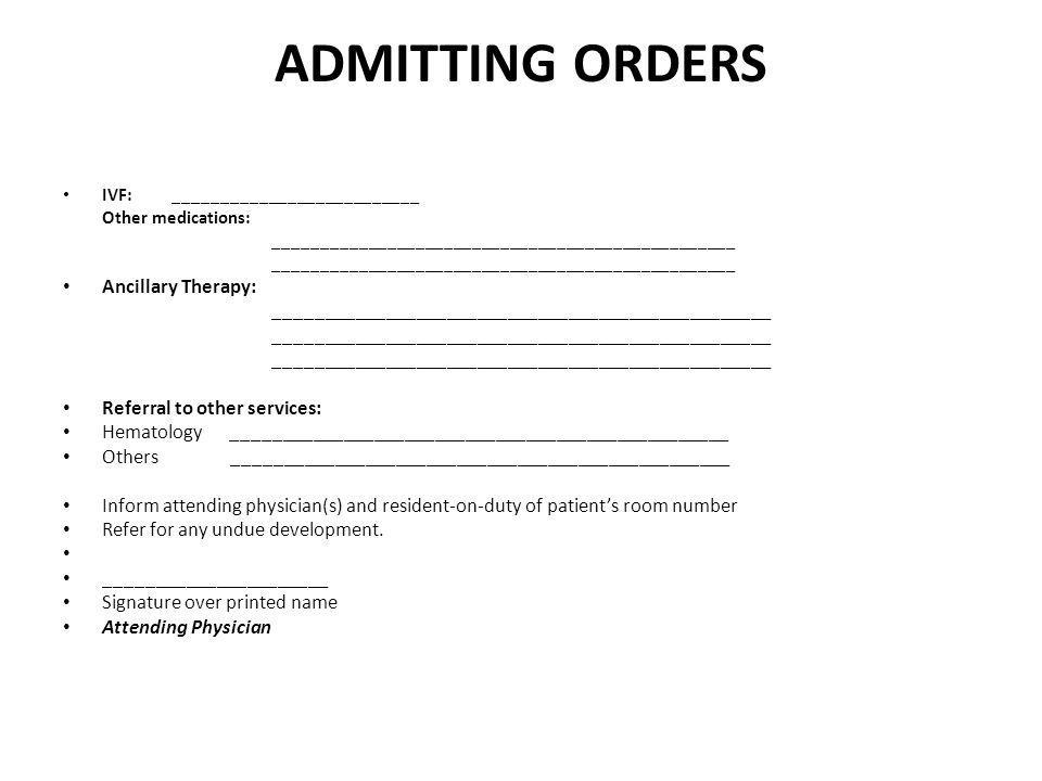 ADMITTING ORDERS Ancillary Therapy: Referral to other services: