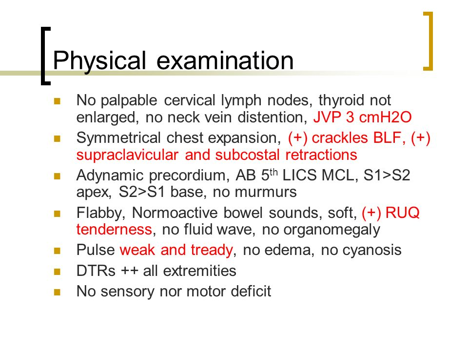Physical examination No palpable cervical lymph nodes, thyroid not enlarged, no neck vein distention, JVP 3 cmH2O.