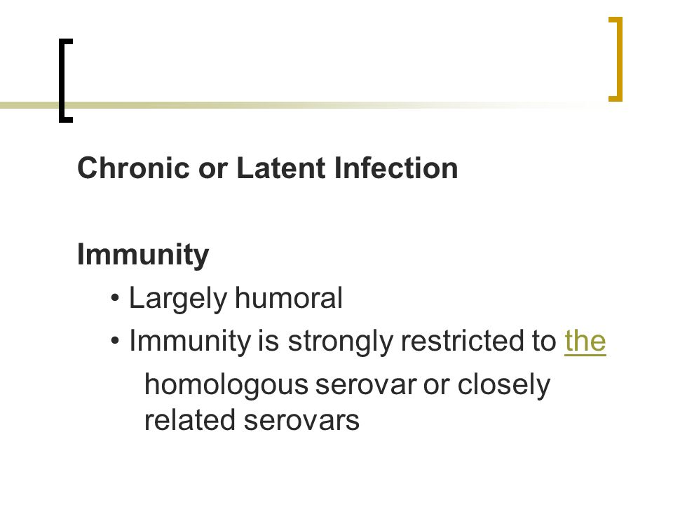 Chronic or Latent Infection