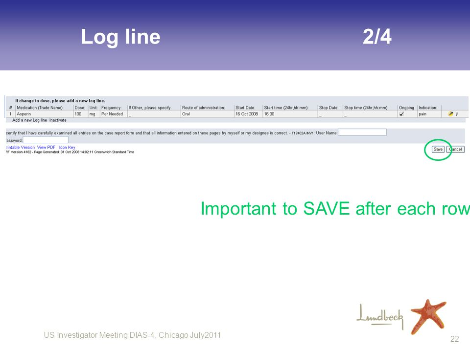 Log line 2/4 Important to SAVE after each row
