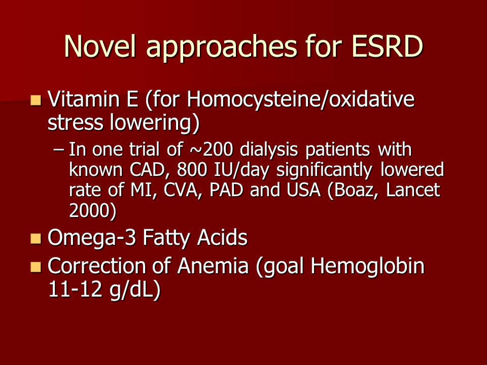 Novel approaches for ESRD