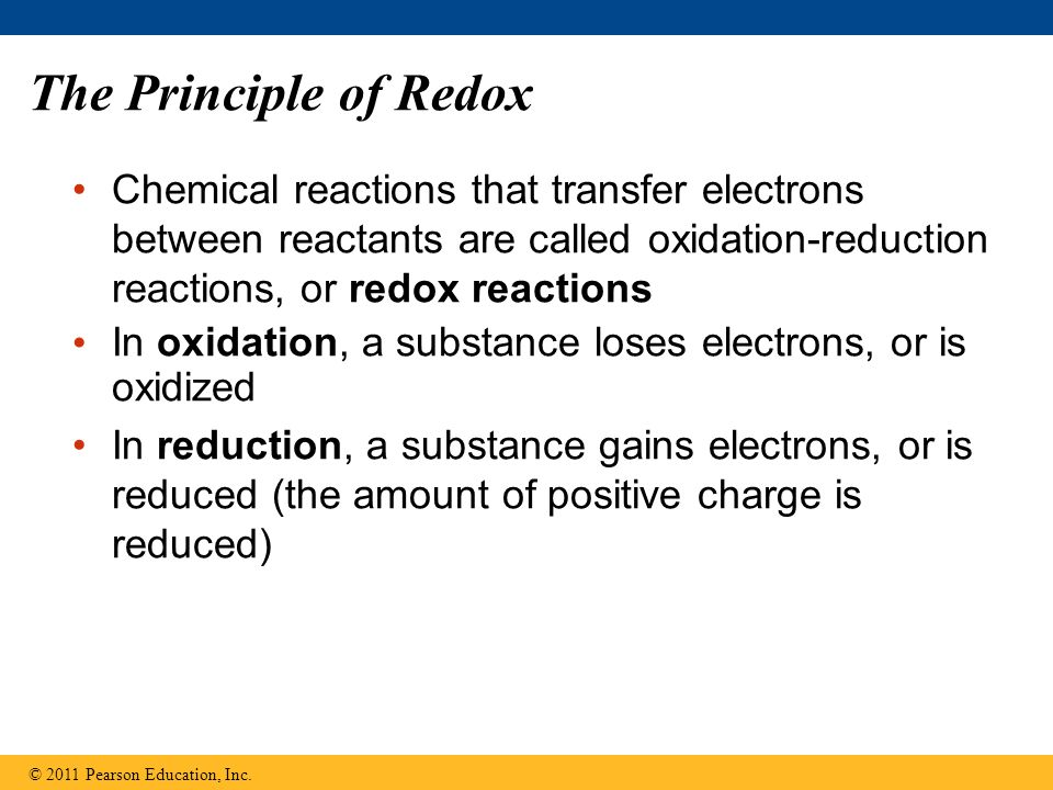 The Principle of Redox Chemical reactions that transfer electrons between reactants are called oxidation-reduction reactions, or redox reactions.