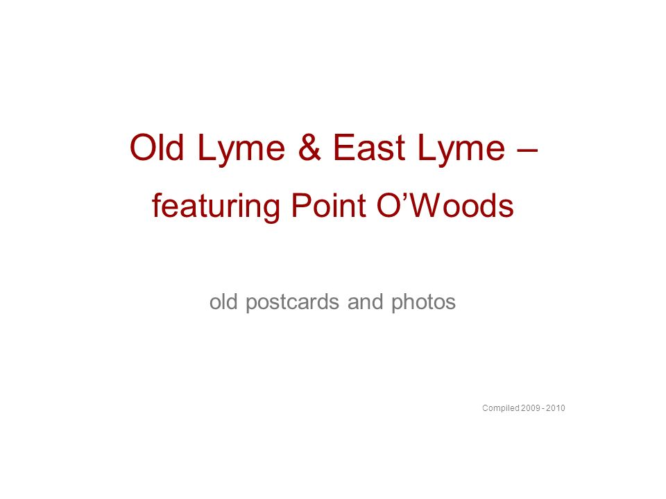 Old Lyme & East Lyme – featuring Point O'Woods