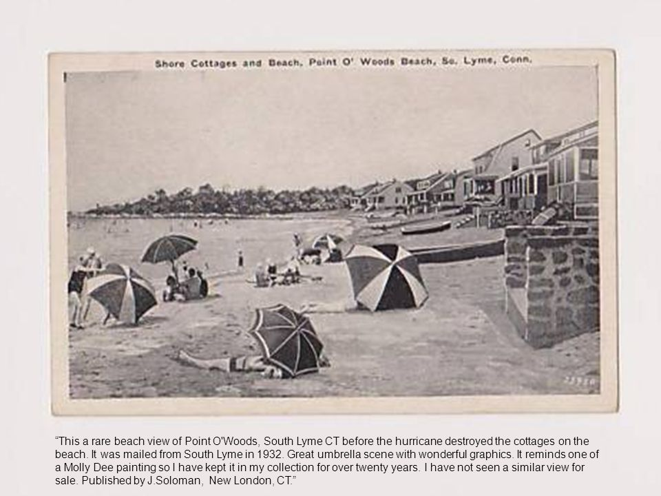 This a rare beach view of Point O Woods, South Lyme CT before the hurricane destroyed the cottages on the beach.