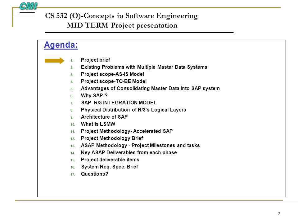 CMI CS 532 (O)-Concepts in Software Engineering MID TERM Project presentation. Agenda:
