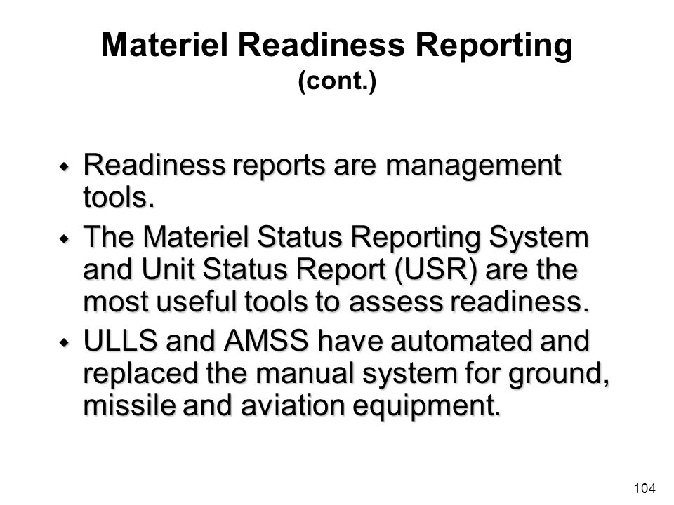 Materiel Readiness Reporting (cont.)