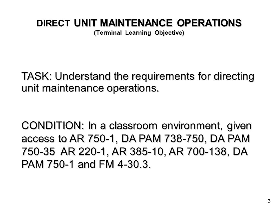 DIRECT UNIT MAINTENANCE OPERATIONS (Terminal Learning Objective)