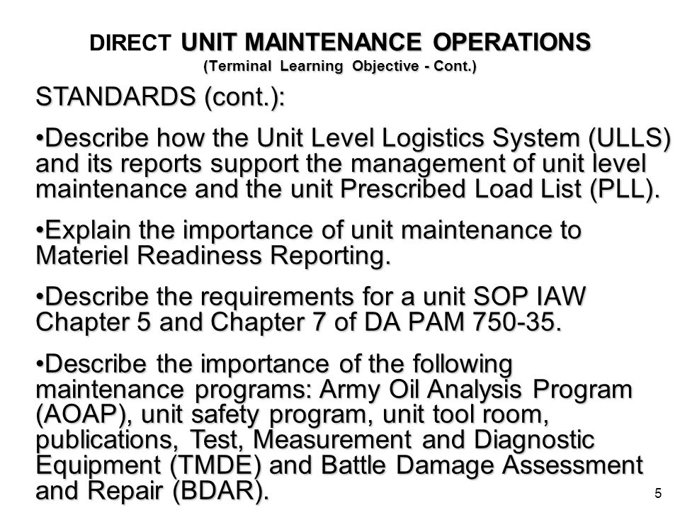 DIRECT UNIT MAINTENANCE OPERATIONS (Terminal Learning Objective - Cont