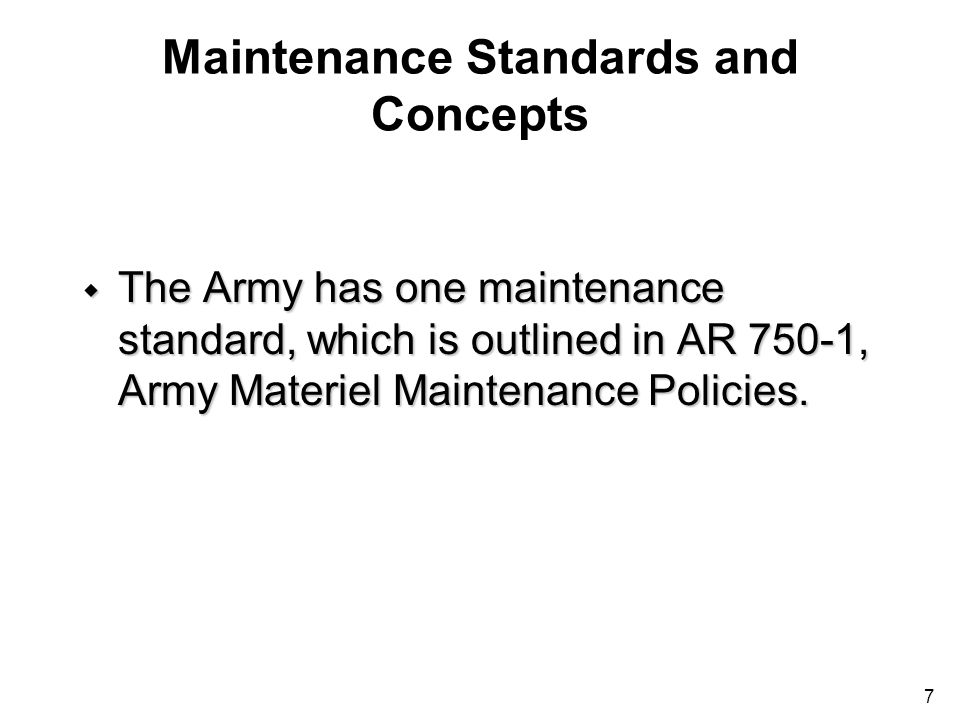 Maintenance Standards and Concepts