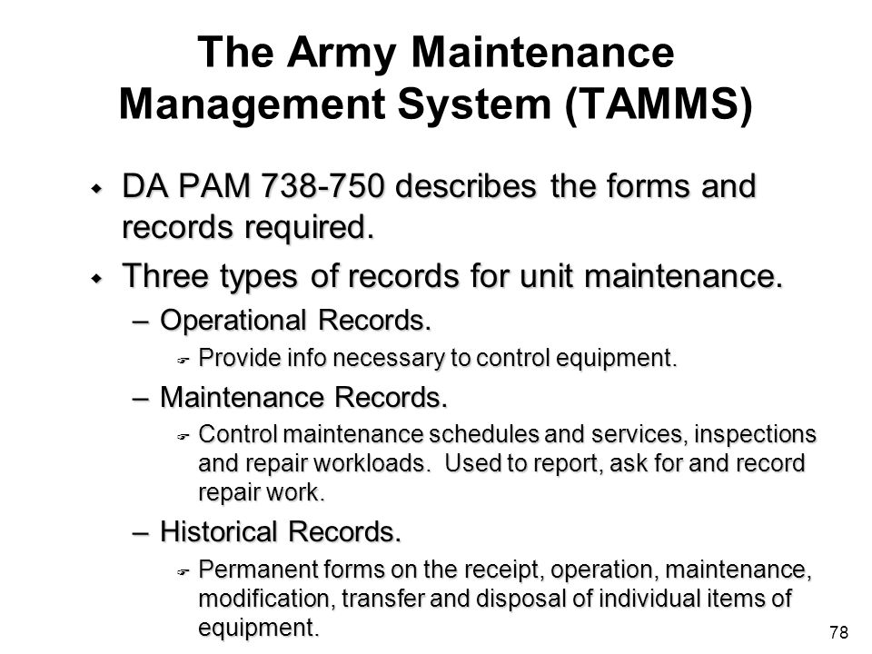 The Army Maintenance Management System (TAMMS)