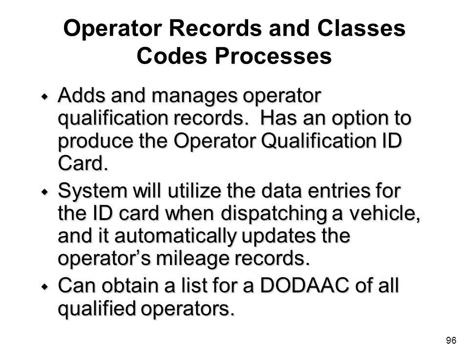 Operator Records and Classes Codes Processes