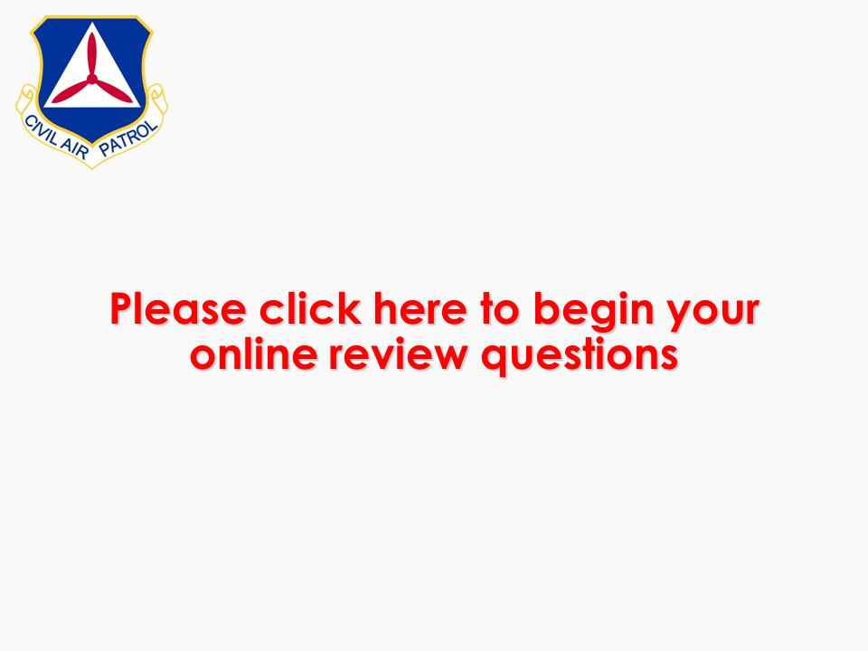 Please click here to begin your online review questions
