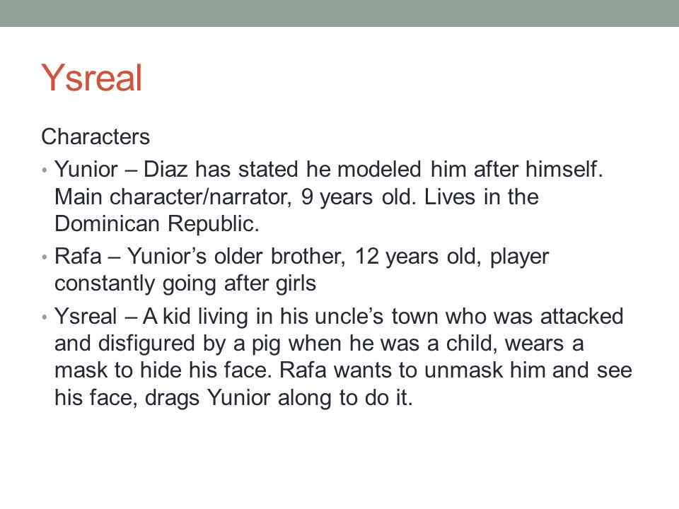 yunior diaz has stated he modeled him after himself main character