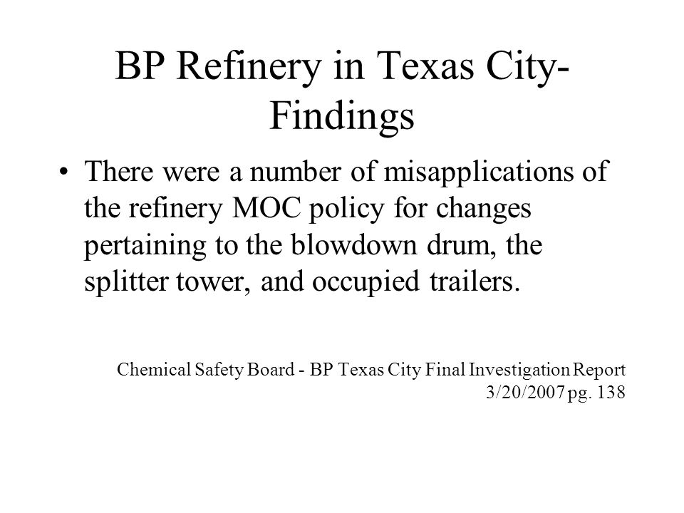 BP Refinery in Texas City- Findings