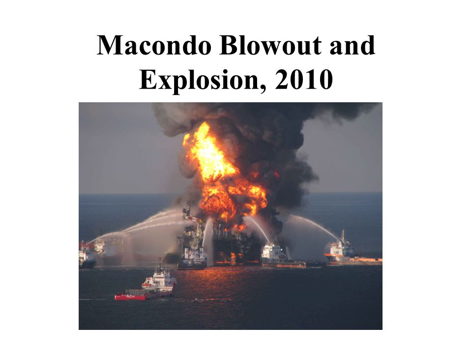 Macondo Blowout and Explosion, 2010