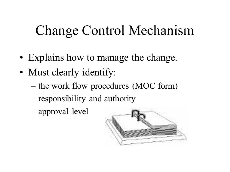 Change Control Mechanism
