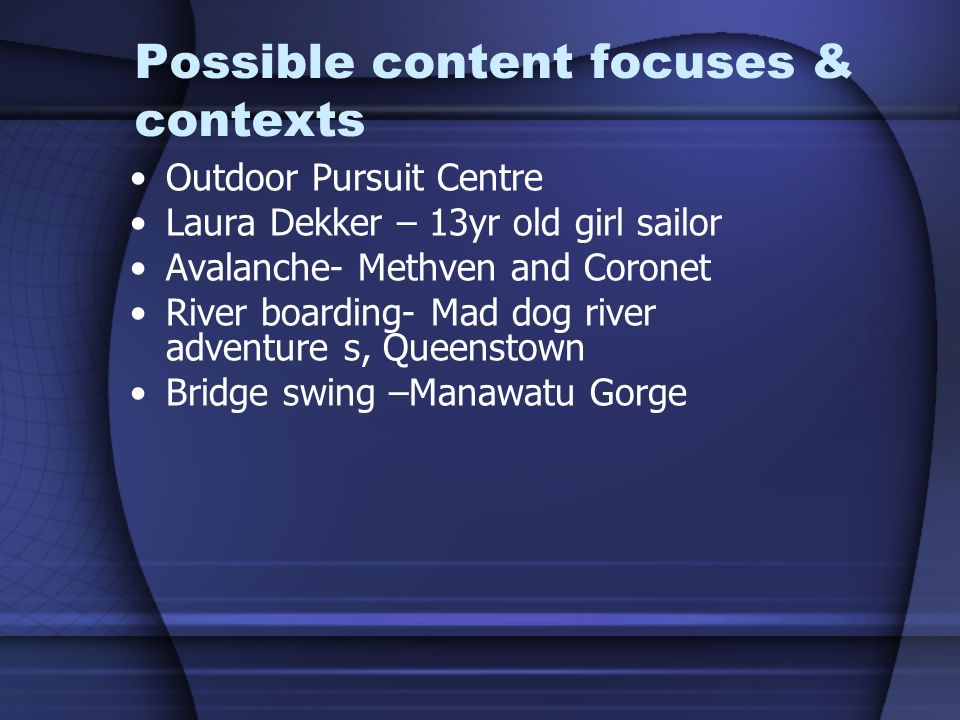 Possible content focuses & contexts