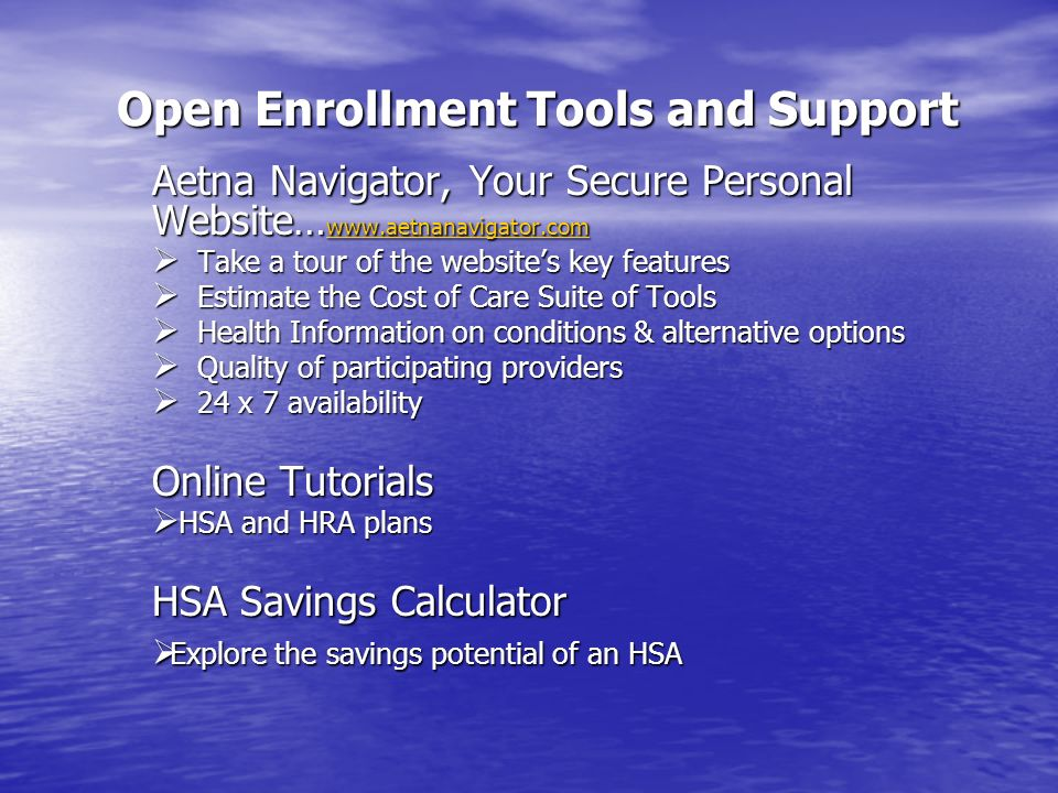 Open Enrollment Tools and Support