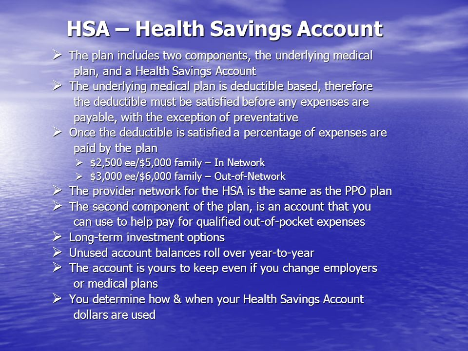 HSA – Health Savings Account