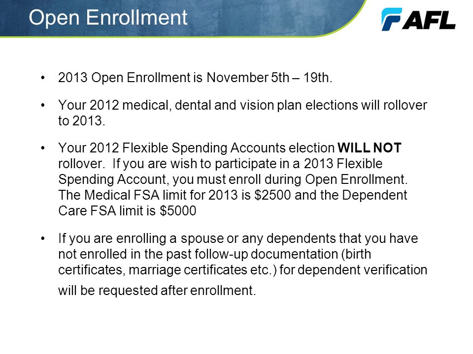 Open Enrollment 2013 Open Enrollment is November 5th – 19th.