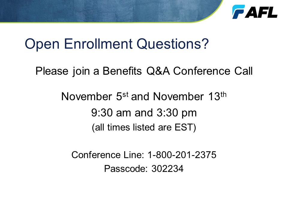Open Enrollment Questions