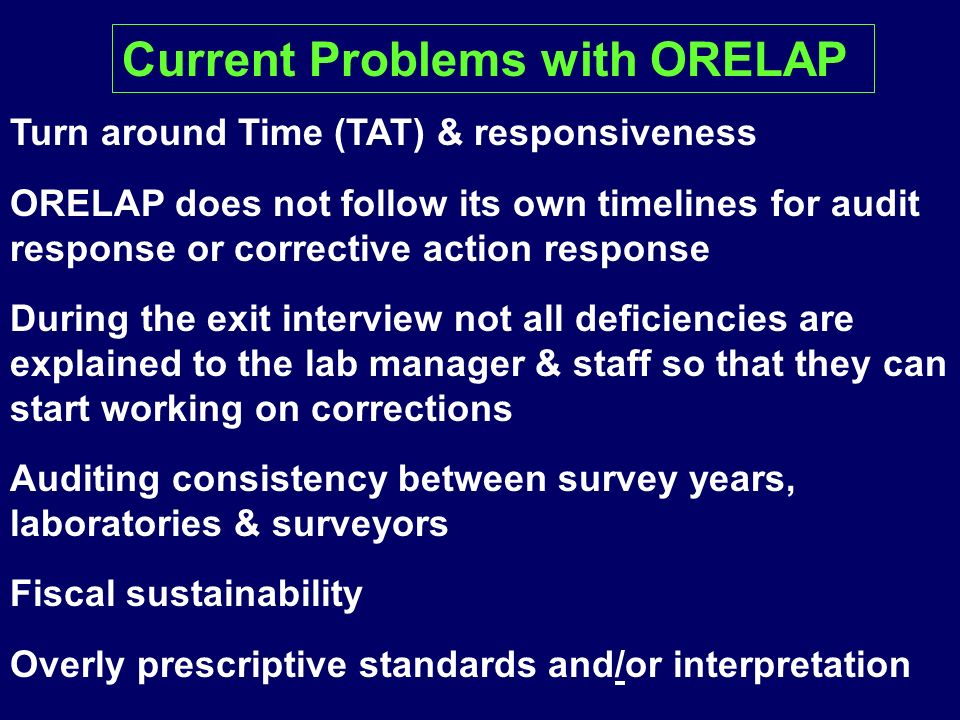 Current Problems with ORELAP