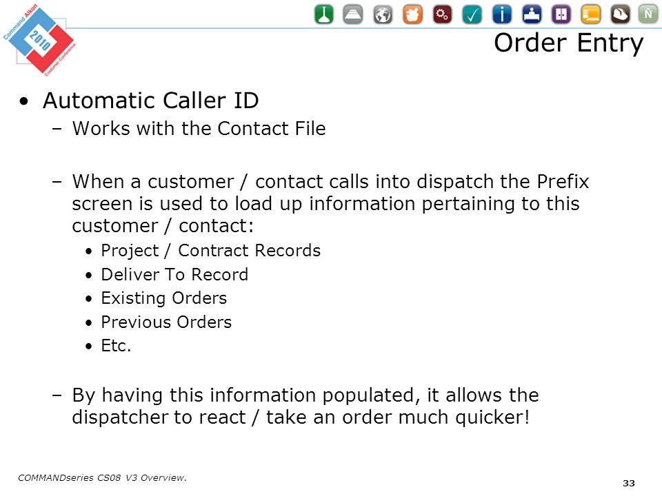 Order Entry Automatic Caller ID Works with the Contact File