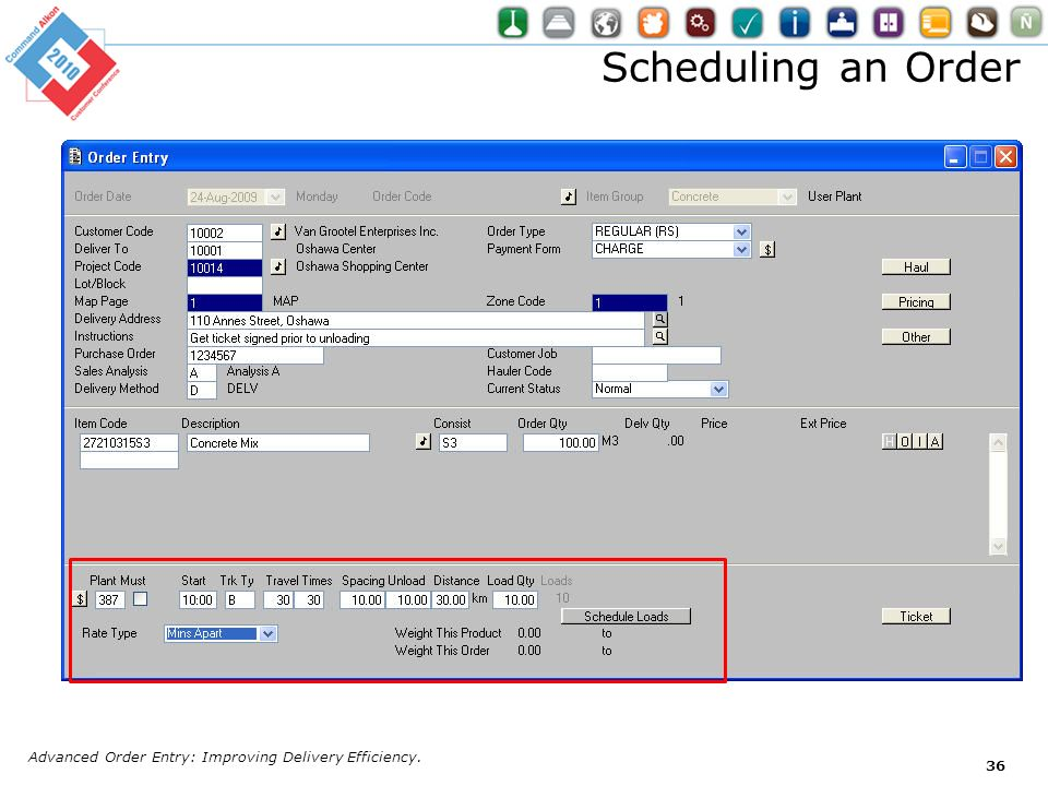 Scheduling an Order Advanced Order Entry: Improving Delivery Efficiency.