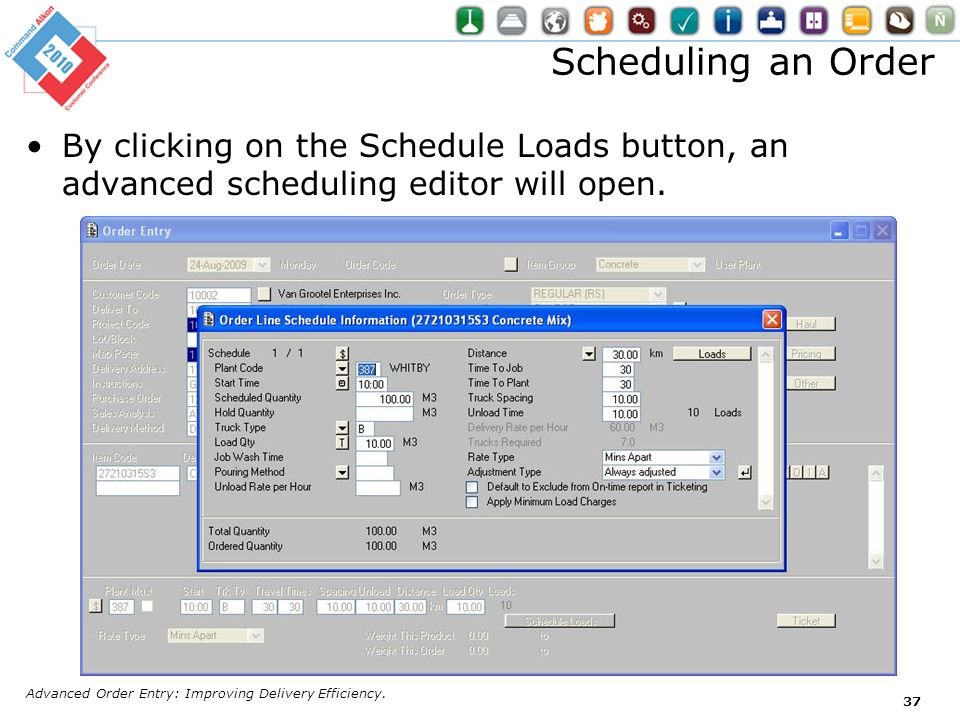 Scheduling an Order By clicking on the Schedule Loads button, an advanced scheduling editor will open.