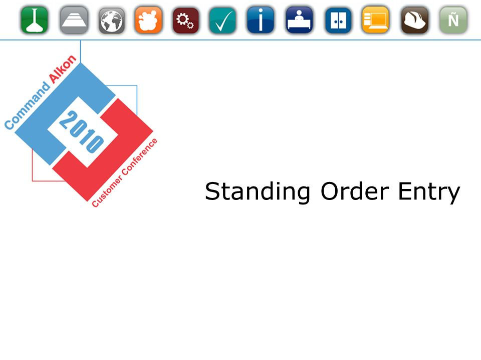 Standing Order Entry