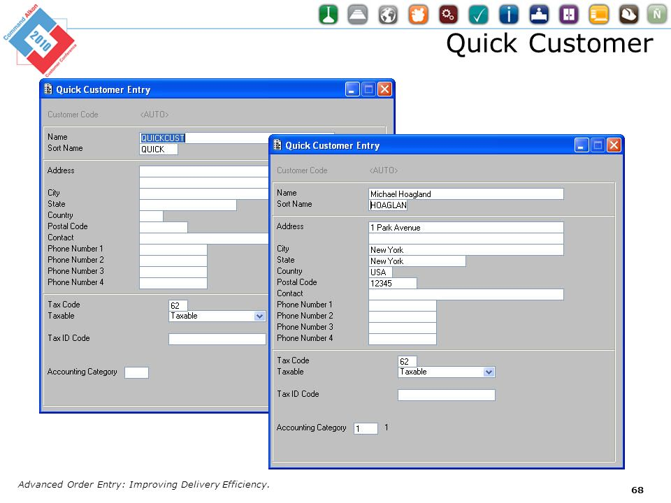 Quick Customer Advanced Order Entry: Improving Delivery Efficiency.