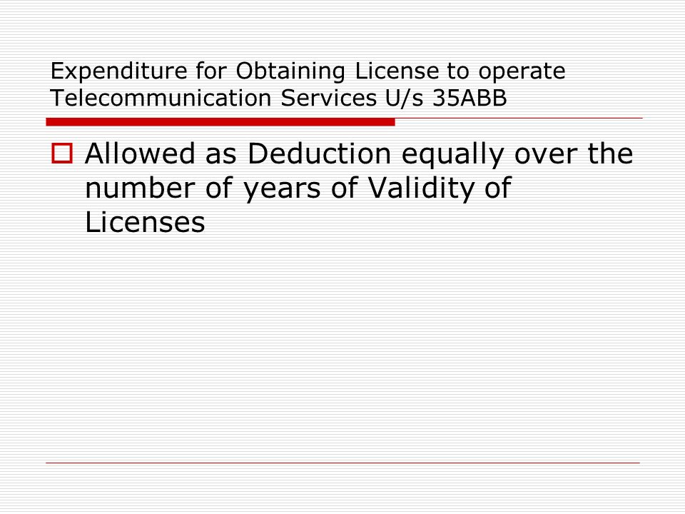 Expenditure for Obtaining License to operate Telecommunication Services U/s 35ABB