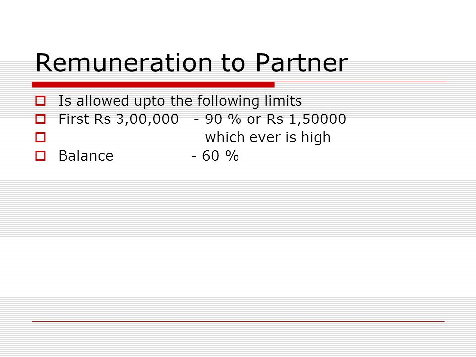Remuneration to Partner