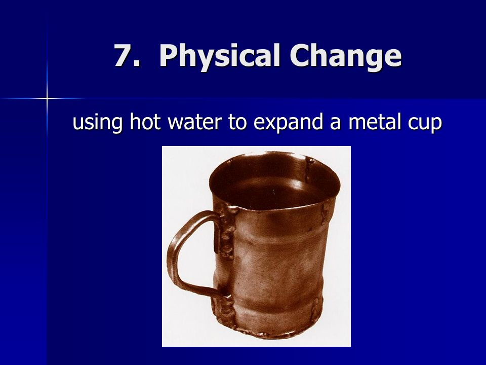 using hot water to expand a metal cup