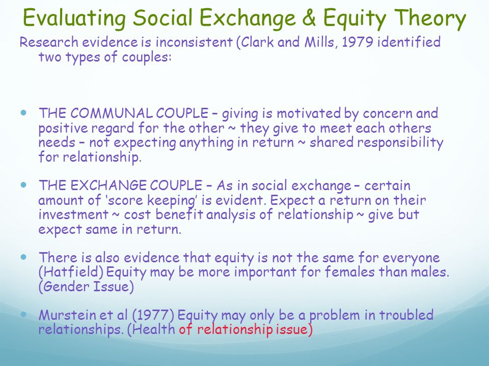 Evaluating Social Exchange & Equity Theory