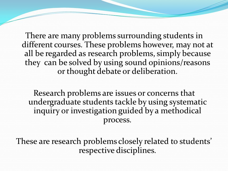There are many problems surrounding students in different courses