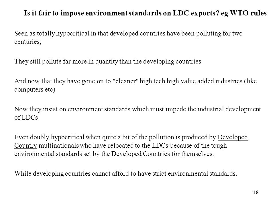 Is it fair to impose environment standards on LDC exports eg WTO rules