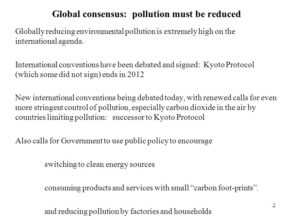 Global consensus: pollution must be reduced