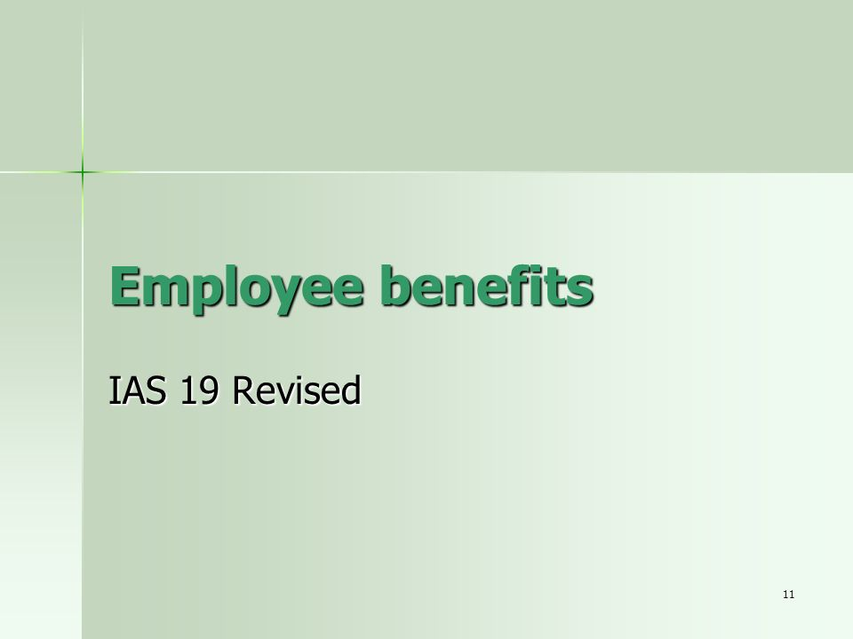 Employee benefits IAS 19 Revised
