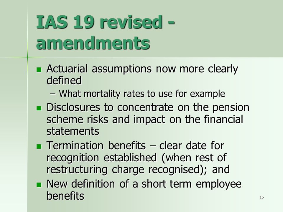 IAS 19 revised - amendments