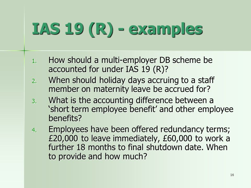 IAS 19 (R) - examples How should a multi-employer DB scheme be accounted for under IAS 19 (R)