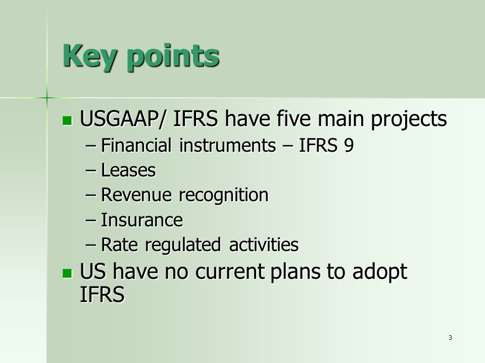 Key points USGAAP/ IFRS have five main projects