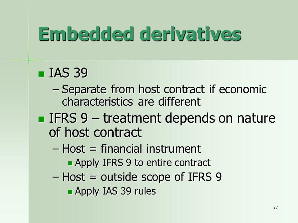 Embedded derivatives IAS 39