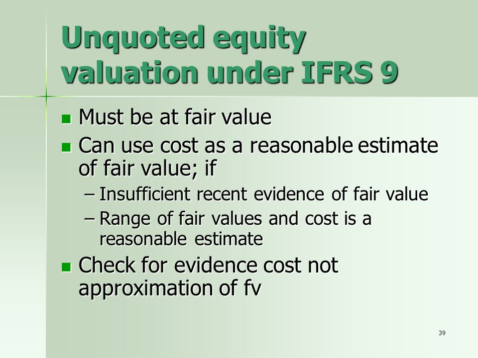 Unquoted equity valuation under IFRS 9