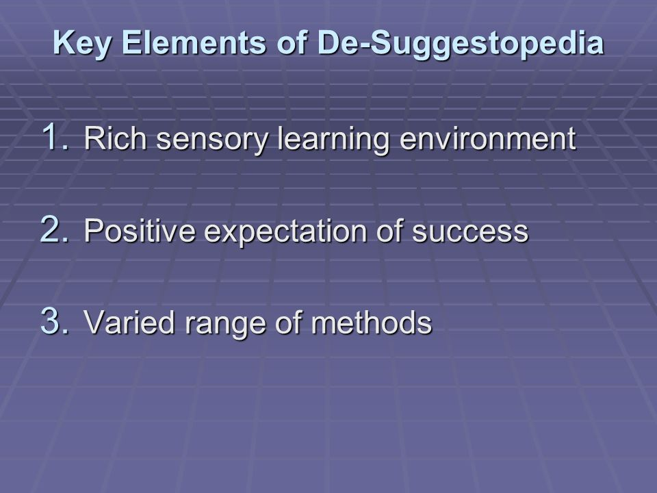 Key Elements of De-Suggestopedia