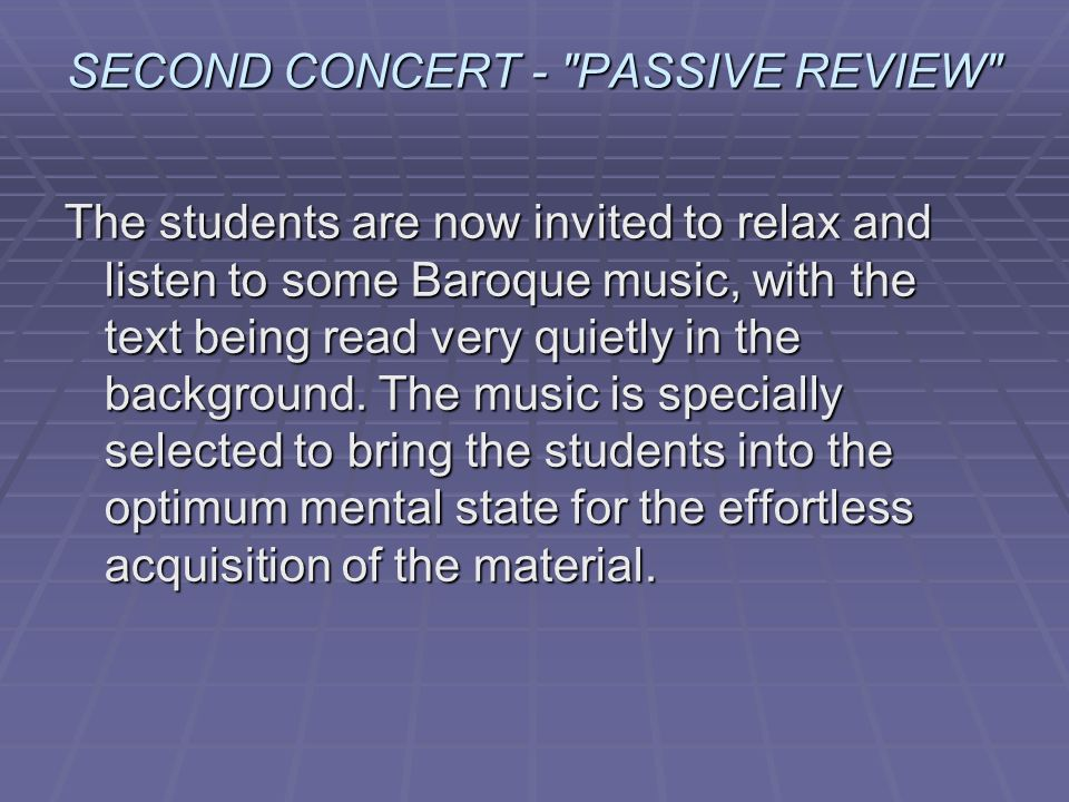 SECOND CONCERT - PASSIVE REVIEW