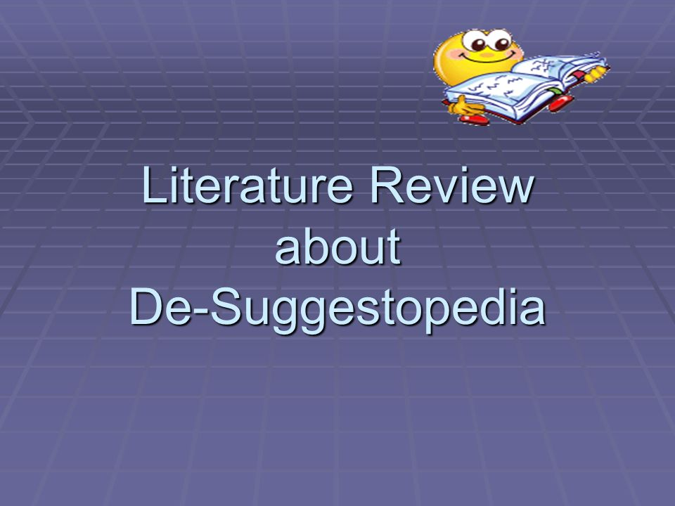 Literature Review about De-Suggestopedia
