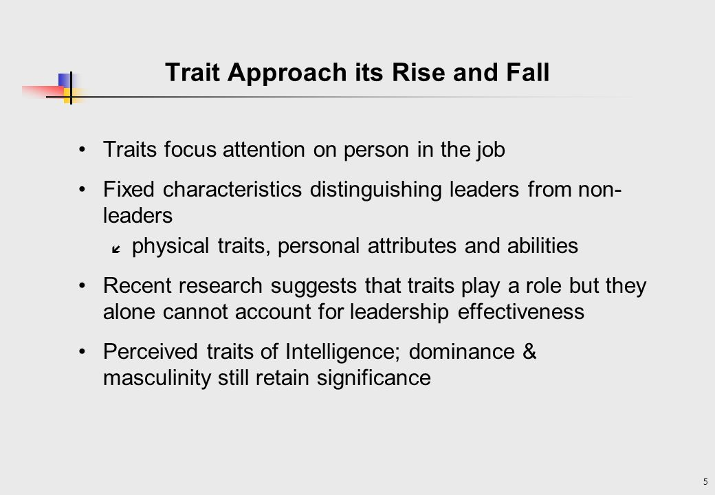 Trait Approach its Rise and Fall
