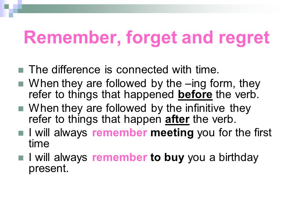 Remember, forget and regret